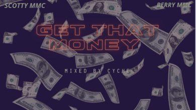 image scaled - MMC Geng ft. JWusu, Scotty MMC, Robikyn & Berry MMC - Get that Money