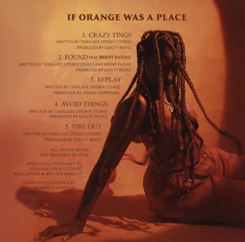 Tems If Orange Was A Place Tracklist 500x495 - Tems - If Orange Was A Place (Full Album)