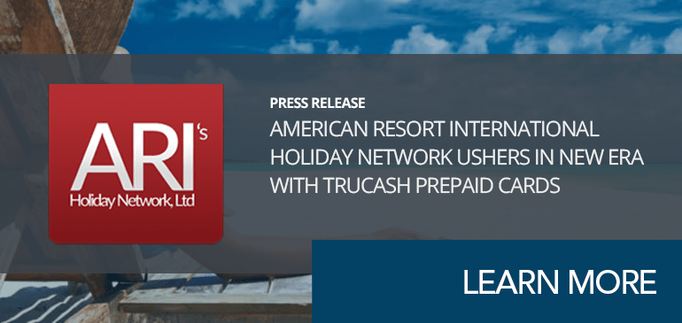 american resort international holiday network ushers in new era with trucash prepaid cards - International Prepaid Cards