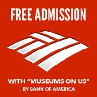 Museums On Us - Free Admission with Bank of America