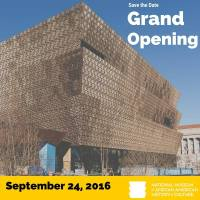 Save the Date - Smithsonian National Museum of African History and Culture Grand Opening