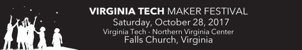 Virginia Tech Maker Festival 2017 -Banner