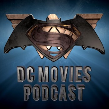 DC Movies Podcast on TalkingTimelords.com
