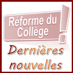 Reforme du collège : dernieres nouvelles