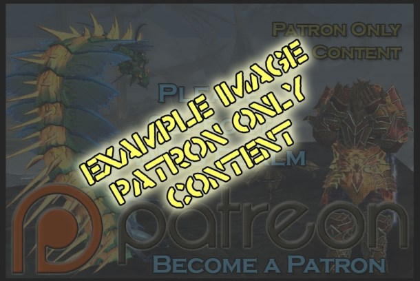 Patron Exclusive Walkthroughs and Guides