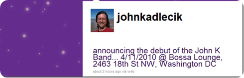 John Kadlecik announces Debut of John K Band on April 11th, 2010, Bossa Lounge, Washington DC