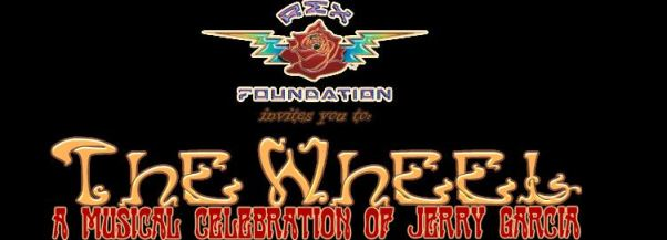 The Rex Foundation invites you to The Wheel - a musical celebration of Jerry Garcia