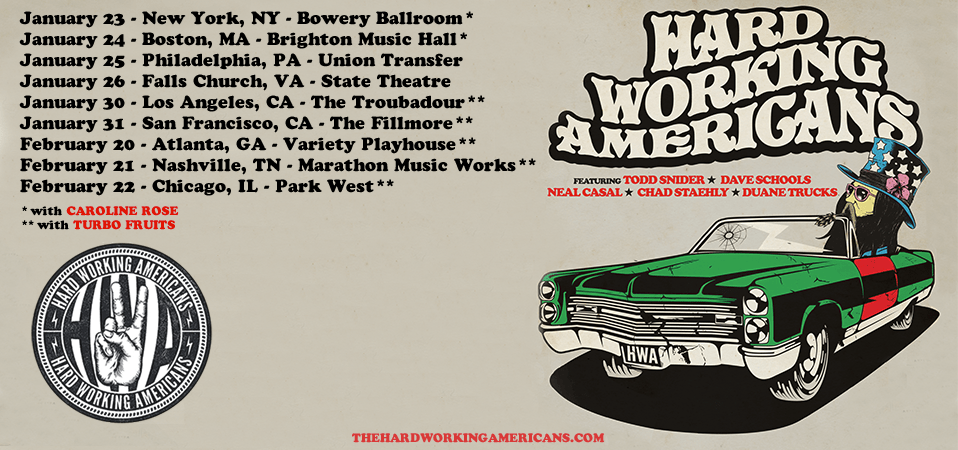 Hard Working Americans Tour