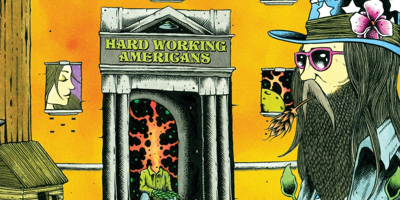 """VIDEO:  HARD WORKING AMERICANS ANNOUCE SUMMER TOUR SPECIAL LIMITED EDITION 12"""" SINGLE AND CONTROVERSIAL  PRO MARIJUANA VIDEO DEPICTING PLIGHT OF THE AMERICAN FARMER"""