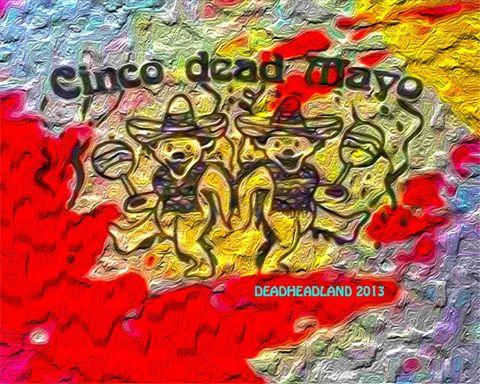 Happy Cinco DEAD Mayo!