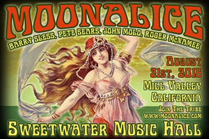See MOONALICE on Sunday 8/21 at the Sweetwater in Mill Valley CA