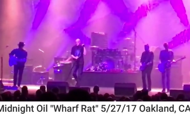 "Watch Midnight Oil performance of the Grateful Dead's ""Wharf Rat"" 5/27/17 Fox Theater, Oakland, CA"