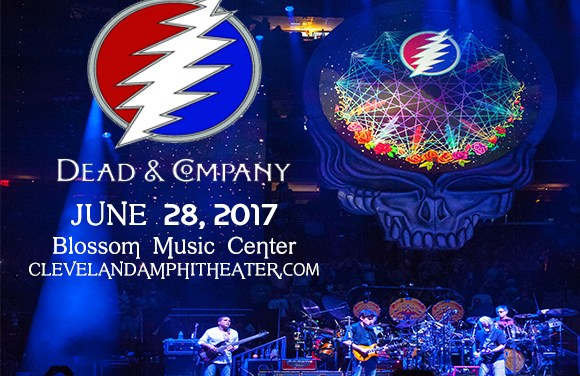 Dead & Company: Live from the Blossom Music Center 6/28/17