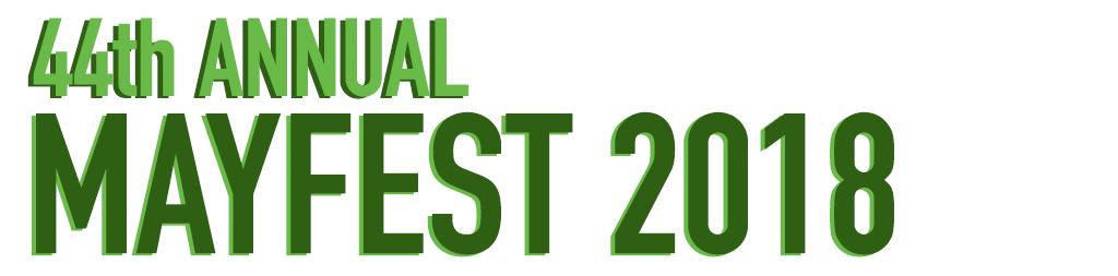44th ANNUAL MAYFEST 2018
