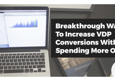 Webinar: Breakthrough Ways To Increase VDP Conversions Without Spending More On Ads