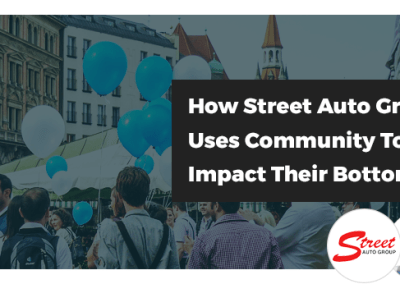 Webinar: How Street Auto Group Uses Community To Impact Their Bottom Line