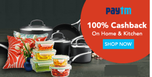 (Upcoming at 12PM) Paytm Happy Home & Kitchen Sale – Get 100% cashback on Home & Kitchen Products