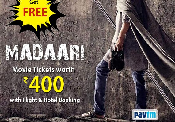 Easemytrip- Get Free Madaari Movie Tickets worth Rs 400 on booking Flight & Hotel via Paytm Wallet