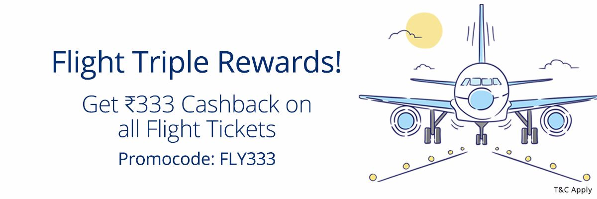Paytm– Get flat Rs 333 cashback on booking flight tickets (No min booking)
