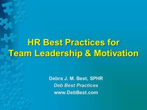 HR Best Practices for Team Leadership & Motivation - Oct. 2015 - Deb Best Practices rev. 1 Oct. 2015