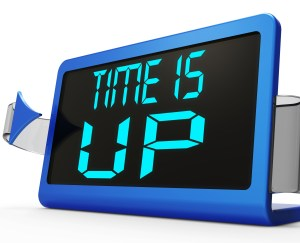 Time Is Up Message Meaning Deadline Reached