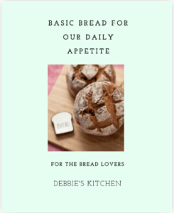 Basic Bread for Our Daily Appetite