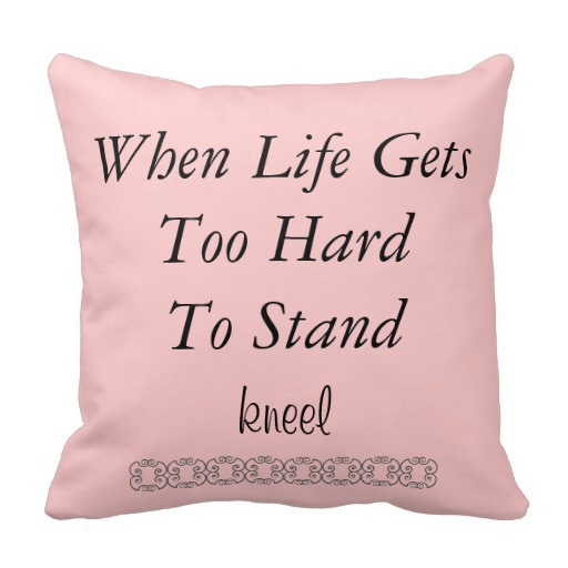 when_life_gets_too_hard_quote_pillow-r840d186fe7154f22b2a1ea8337a44200_i5fqz_8byvr_512