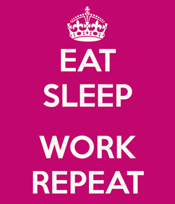 eat-sleep-work-repeat-3