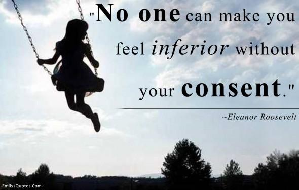 EmilysQuotes.Com-feelings-inferior-understanding-Eleanor-Roosevelt-approval-believe