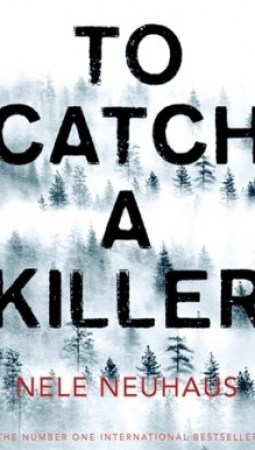 Book review: To Catch a Killer by Nele Neuhaus