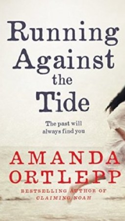 Book review: Running Against the Tide by Amanda Ortlepp
