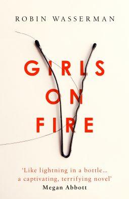 Book review: Girls on Fire by Robin Wasserman