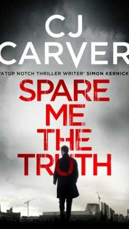 Book review: Spare Me The Truth by CJ Carver