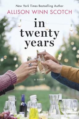 Book review: In Twenty Years by Allison Winn Scotch