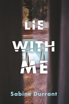 Book review: Lie With Me by Sabine Durrant