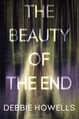 Book review: The Beauty of the End by Debbie Howells