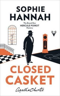 Book review: Closed Casket by Sophie Hannah