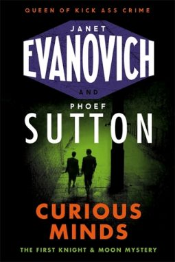 Book review: Curious Minds by Jane Evanovich and Phoef Sutton