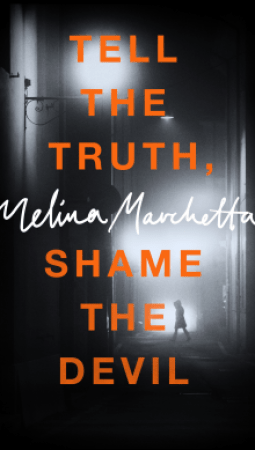 Book review: Tell the Truth, Shame the Devil by Melina Marchetta