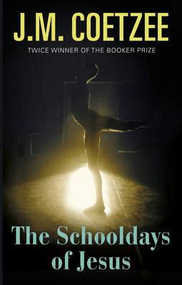 Book review: The Schooldays of Jesus by JM Coetzee