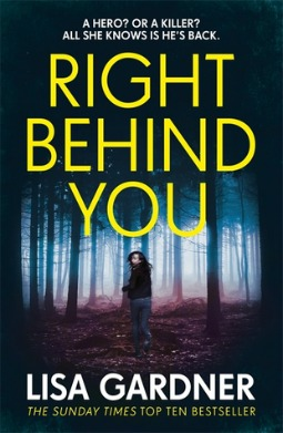 Book review: Right Behind You by Lisa Gardner
