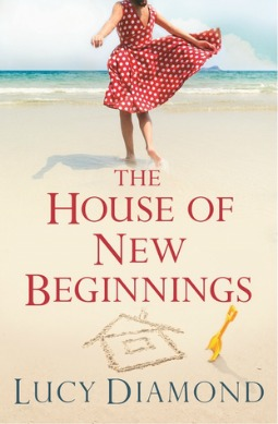 Book review: The House of New Beginnings by Lucy Diamond