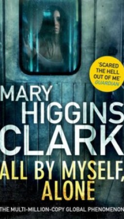 Book review: All By Myself, Alone by Mary Higgins Clark