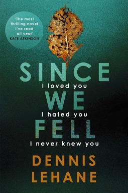 Book review: Since We Fell by Dennis Lehane