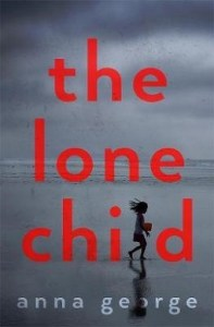 the lone child by anna george