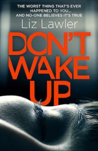 Don't Wake Up by Liz Lawler