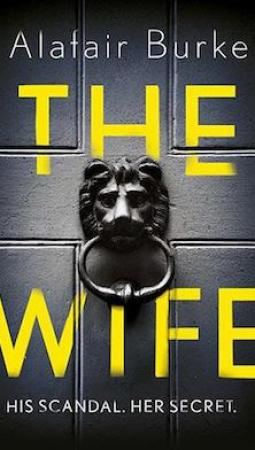 Book review: The Wife by Alafair Burke