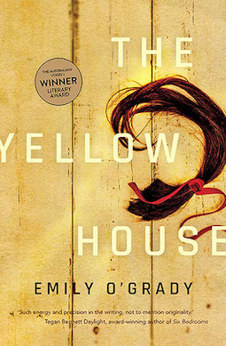 The Yellow House by Emily O'Grady