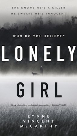 Book review: Lonely Girl by Lynne Vincent McCarthy