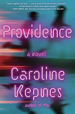 Book review: Providence by Caroline Kepnes